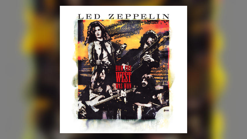 Led Zeppelin, HOW THE WEST WAS WON