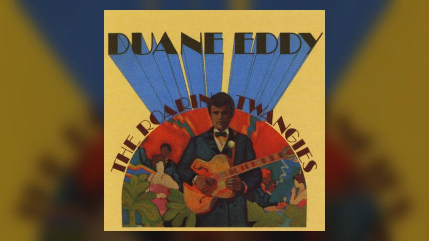 Duane Eddy, THE ROARING TWANGIES
