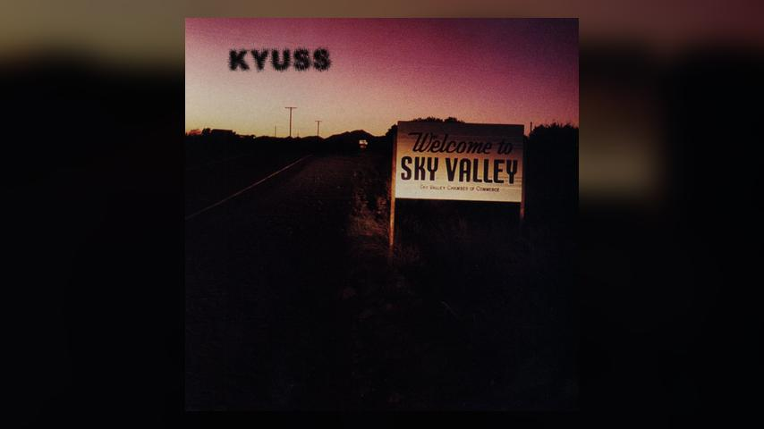 Kyuss, WELCOME TO SKY VALLEY