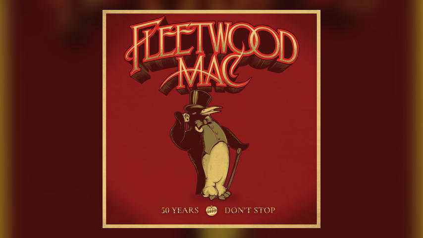 Fleetwood Mac - 50 Years... Don't Stop