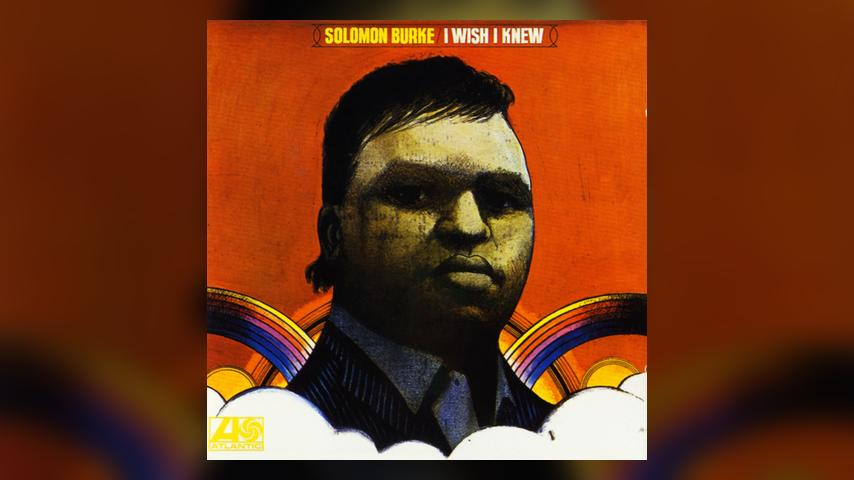 Solomon Burke I WISH I KNEW Album Cover