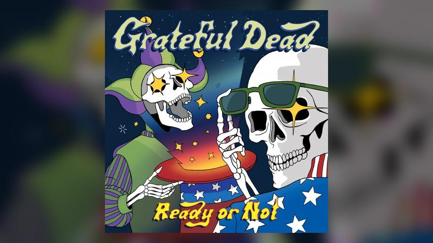 Grateful Dead READY OR NOT Cover