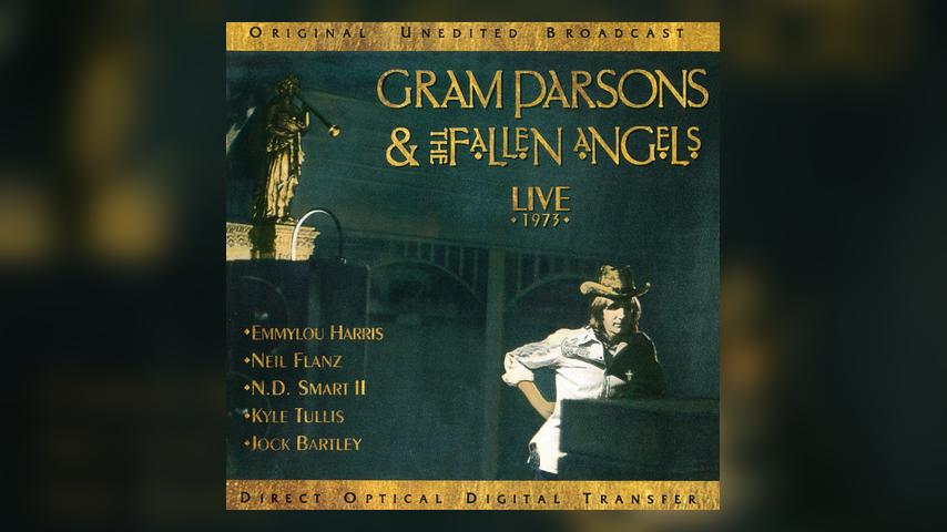 Gram Parsons & the Fallen Angels LIVE 1973 Cover