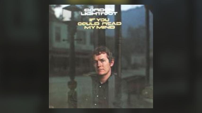 Gordon Lightfoot IF YOU COULD READ MY MIND Cover