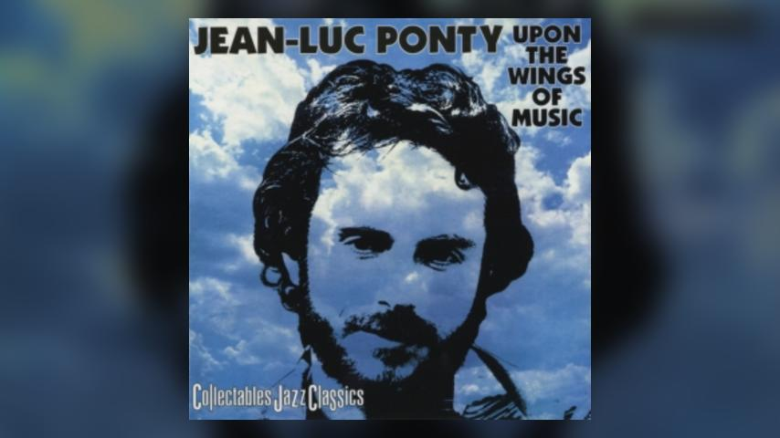 Jean-Luc Ponty UPON THE WINGS OF MUSIC Cover
