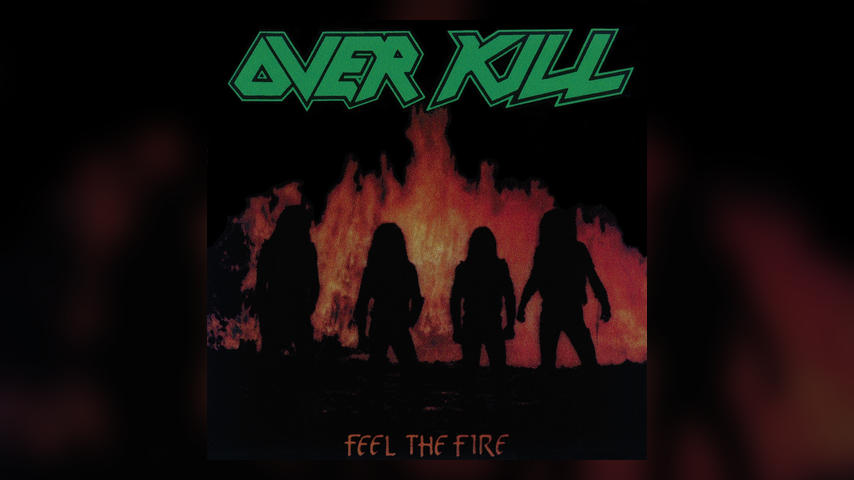 Overkill FEEL THE FIRE Cover
