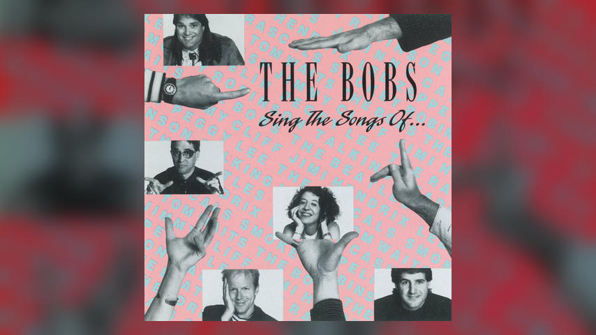 The Bobs SING THE SONGS OF Cover
