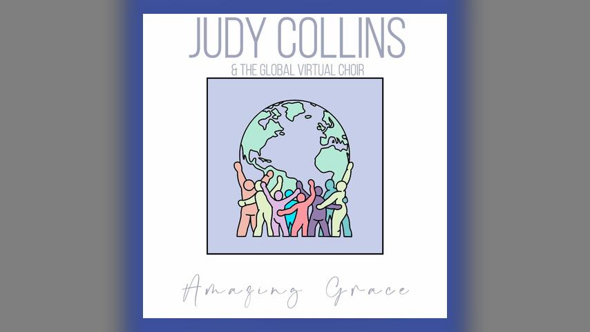 Judy Collins and the Global Virtual Choir AMAZING GRACE