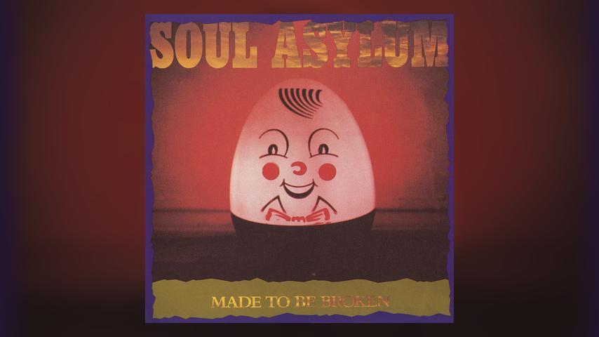 Soul Asylum MADE TO BE BROKEN Cover