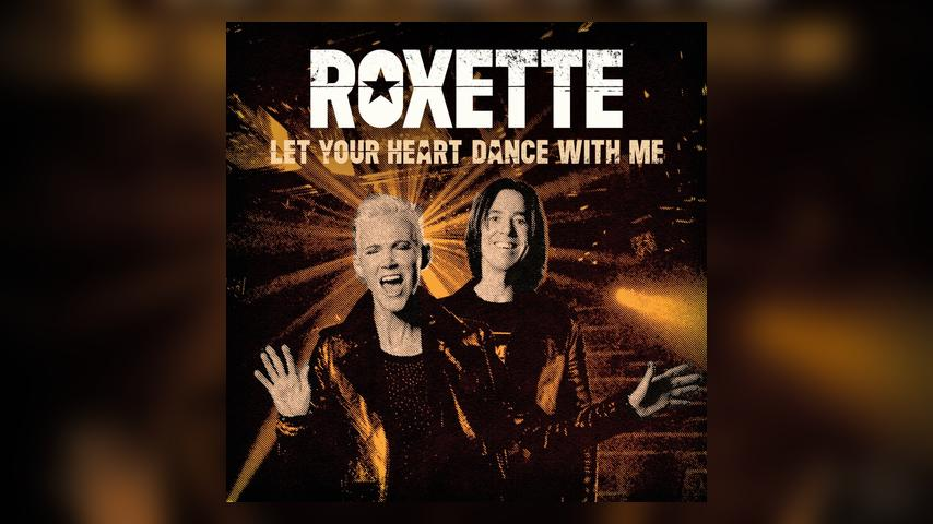 Roxette LET YOUR HEART DANCE WITH ME Single