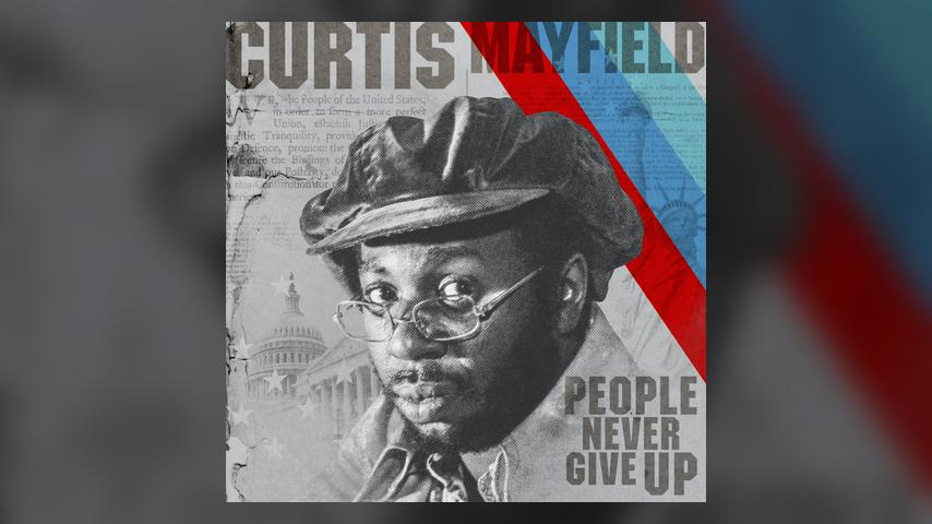 Curtis Mayfield PEOPLE NEVER GIVE UP Cover