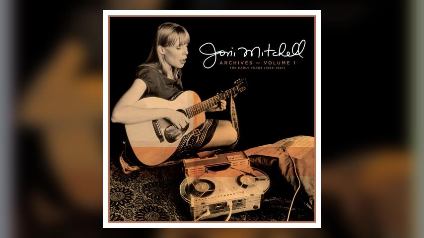 Joni Mitchell Archives --Vol. 1: The Early Years (1963-1967)