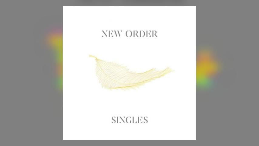 Coming Soon: New Order, Singles