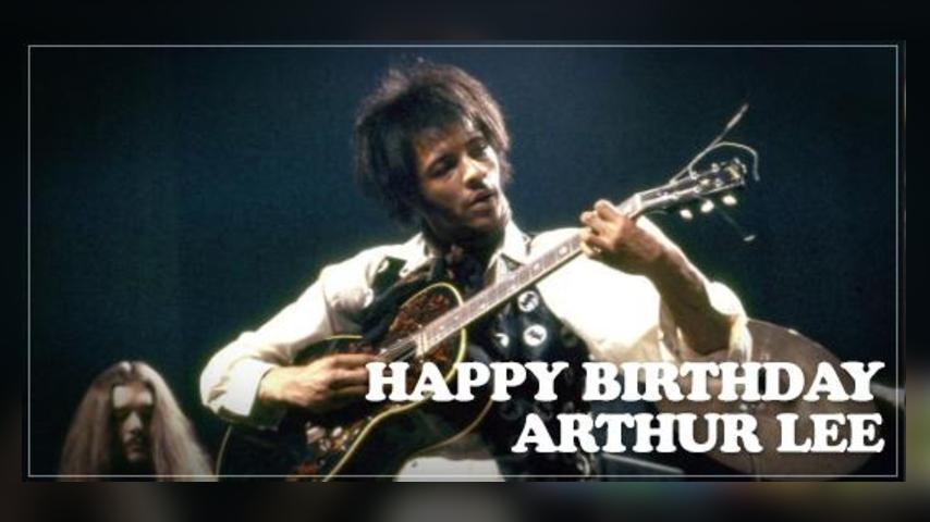 Happy Birthday, Arthur Lee!