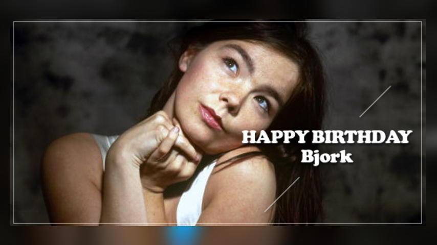 Happy Birthday: Bjork