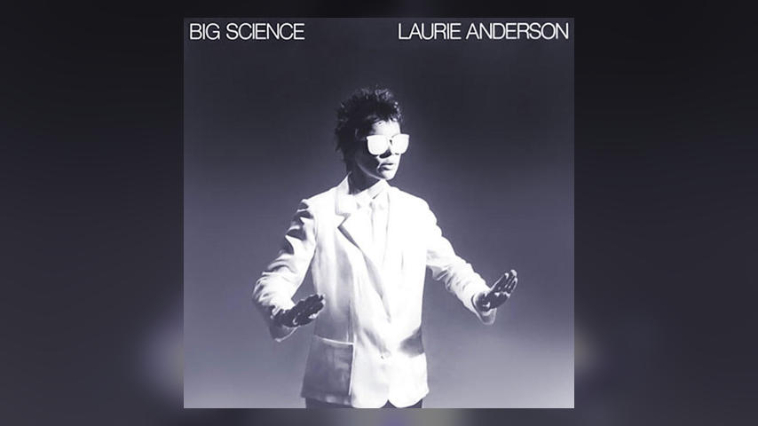 Happy Anniversary: Laurie Anderson, Big Science