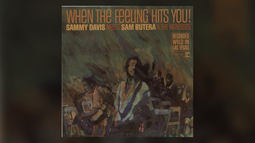Happy 50th: Sammy Davis, Jr., When the Feeling Hits You