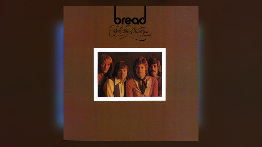 Happy 45th: Bread, BABY I'M-A WANT YOU