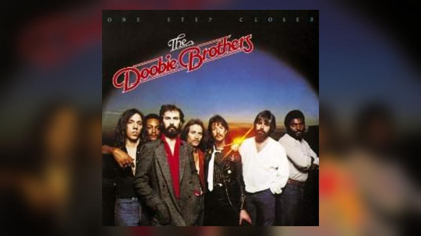 Happy Anniversary: The Doobie Brothers, One Step Closer
