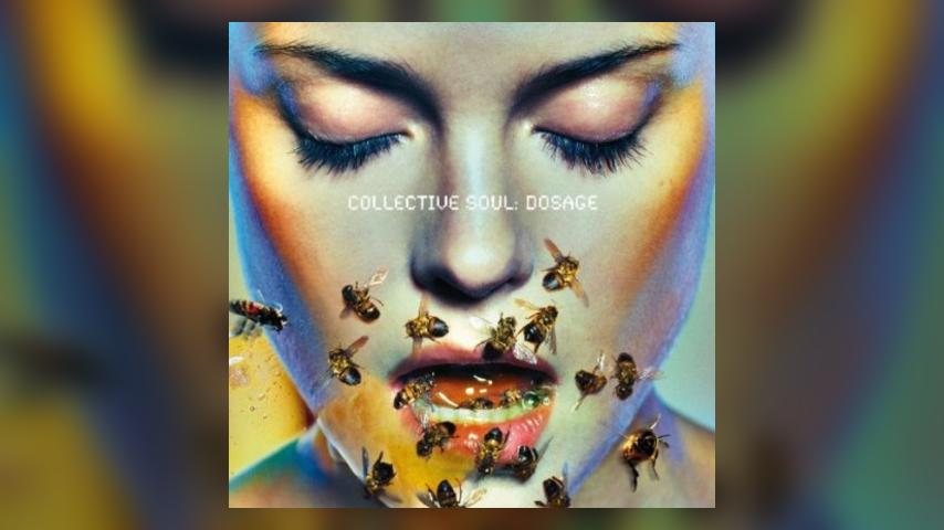 Happy Anniversary: Collective Soul, Dosage