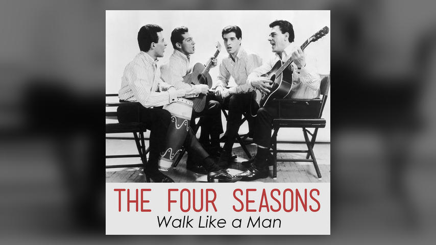 "Once Upon a Time in the Top Spot: The Four Seasons, ""Walk Like A Man"""