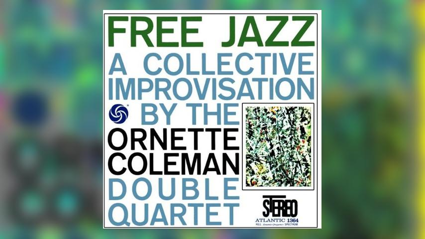 Happy 55th: Ornette Coleman, Free Jazz: A Collective Improvisation