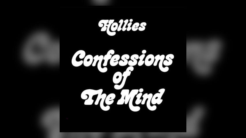 Happy Anniversary: The Hollies, CONFESSIONS OF THE MIND