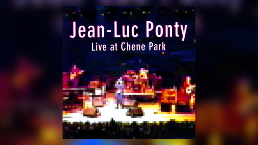 Happy 20th: Jean-Luc Ponty, Live at Chene Park
