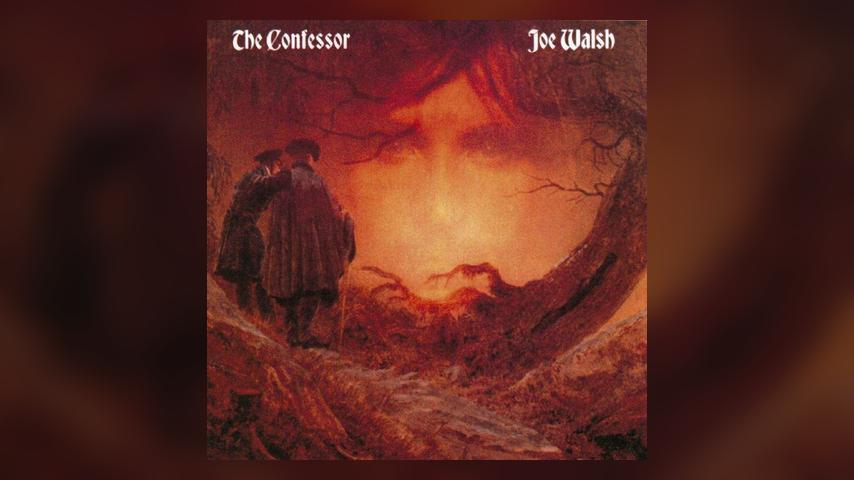 Happy 30th: Joe Walsh, The Confessor