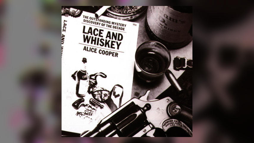 Happy 40th: Alice Cooper, LACE AND WHISKEY
