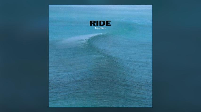 Happy 25th: Ride, Nowhere