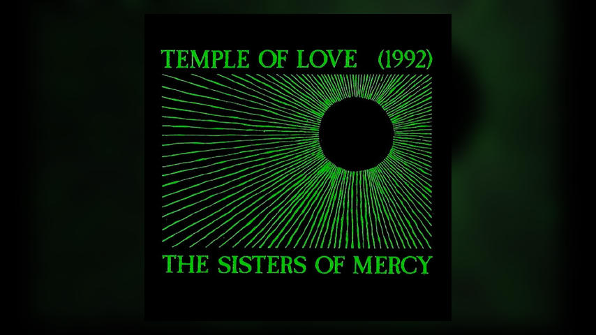 "Happy Anniversary: Sisters of Mercy, ""Temple of Love 1992"""