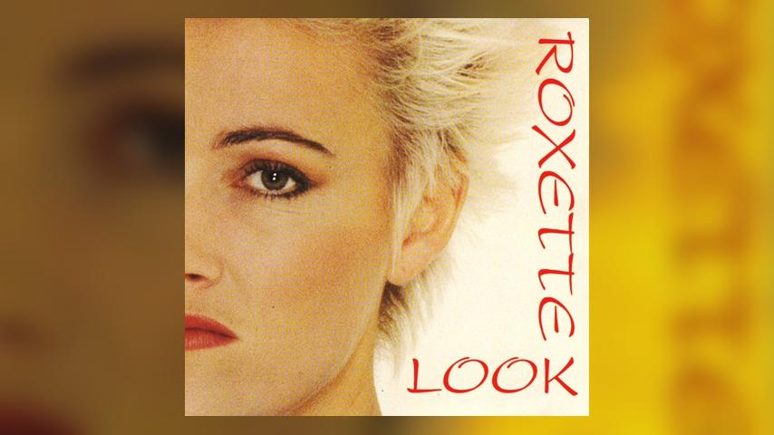 "Once Upon a Time in the Top Spot: Roxette, ""The Look"""