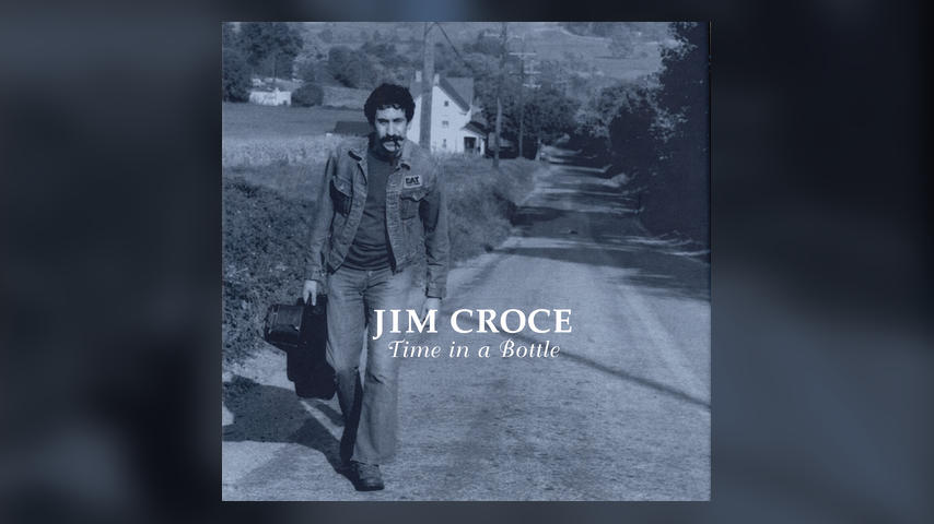 "Once Upon a Time in the Top Spot: Jim Croce, ""Time in a Bottle"""