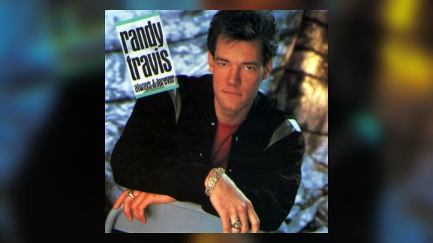 Happy Anniversary: Randy Travis, Always & Forever