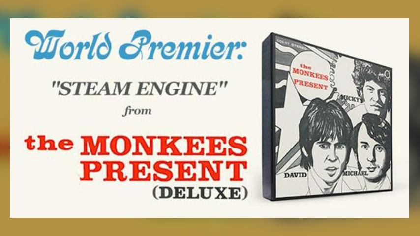 "World Premiere: ""Steam Engine"" from The Monkees Present (Deluxe)"