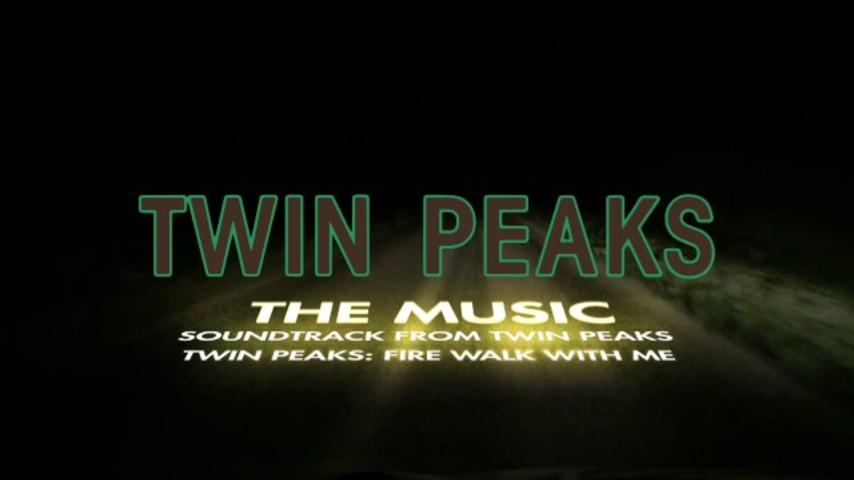 Soundtrack from Twin Peaks and Twin Peaks – Fire Walk With Me [Official Promo - Version 2]