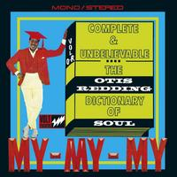 Complete & Unbelievable…The Otis Redding Dictionary of Soul (50th Anniversary Edition)