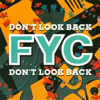 "Single Stories: Fine Young Cannibals, ""Don't Look Back"""