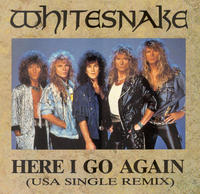 "Once Upon a Time at the Top of the Charts: Whitesnake, ""Here I Go Again"""
