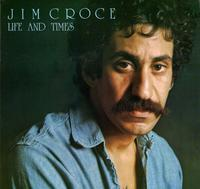 Happy 45th: Jim Croce Life And Times