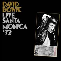 David Bowie, Live Santa Monica '72