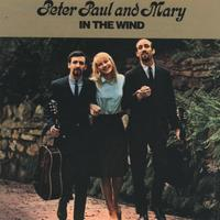 Peter Paul and Mary, IN THE WIND