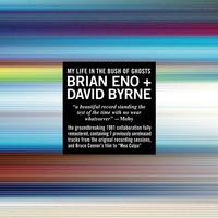 Brian Eno + David Byrne MY LIFE IN THE BUSH OF GHOSTS Cover Art