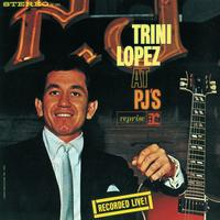 Trini Lopez LIVE AT PJ'S Album Cover