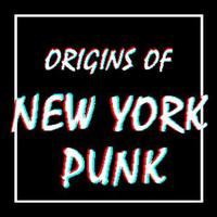 Origins Of New York Punk