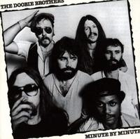 Once Upon a Time in the Top Spot: The Doobie Brothers' Minute by Minute