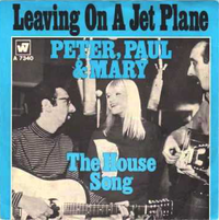 "Once Upon a Time at the Top Spot: Peter, Paul and Mary, ""Leaving on a Jet Plane"""