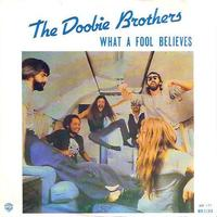 "Once Upon a Time in the Top Spot: The Doobie Brothers, ""What a Fool Believes"""