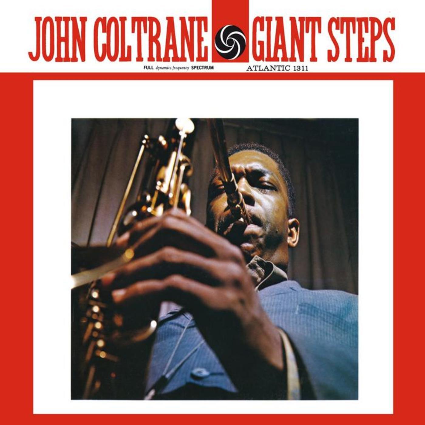 John Coltrane - Giant Steps (Mono Remaster) | Rhino